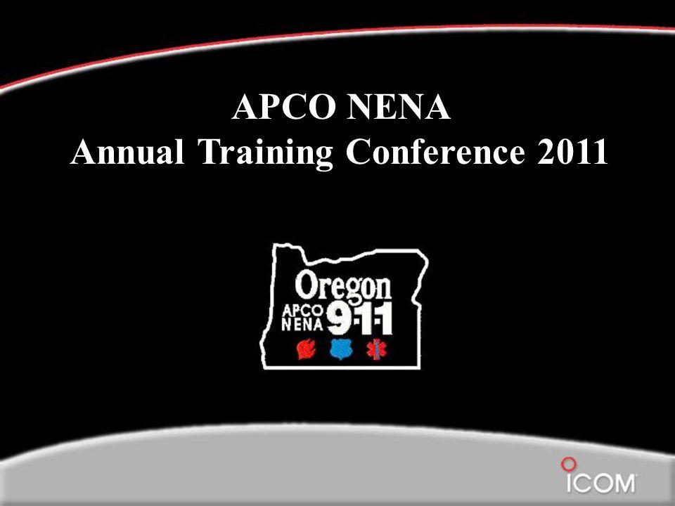 9/14/2011 Page 1 APCO NENA Annual Training Conference 2011 APCO NENA Annual Training Conference 2011