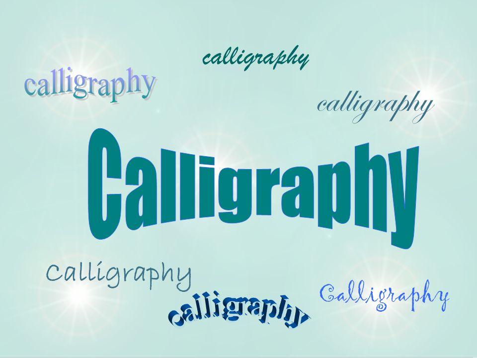 Calligraphy calligraphy Calligraphy calligraphy