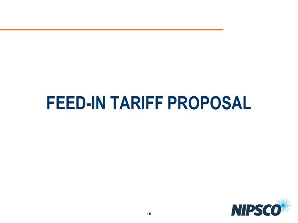 18 FEED-IN TARIFF PROPOSAL
