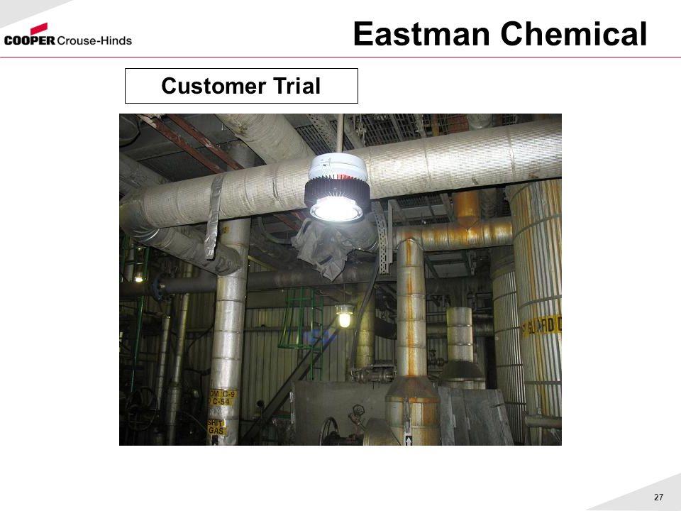 27 Eastman Chemical Customer Trial
