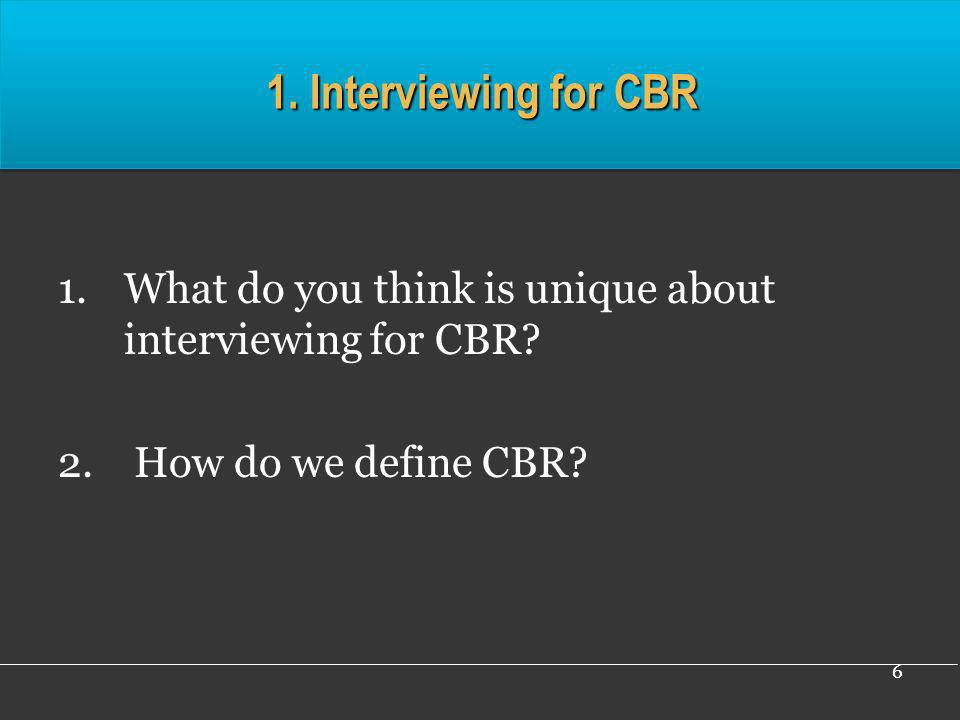 37 Exercise 4: Debrief of Interviews 1.Interviewers reflect: How did you feel.