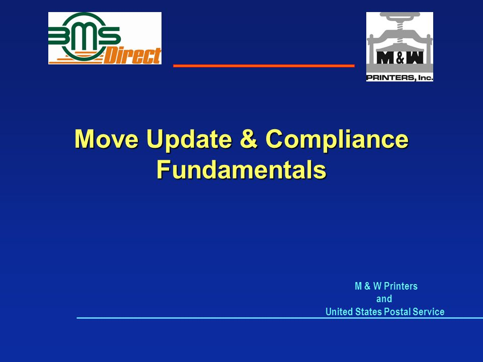 Move Update & Compliance Fundamentals M & W Printers and United States Postal Service