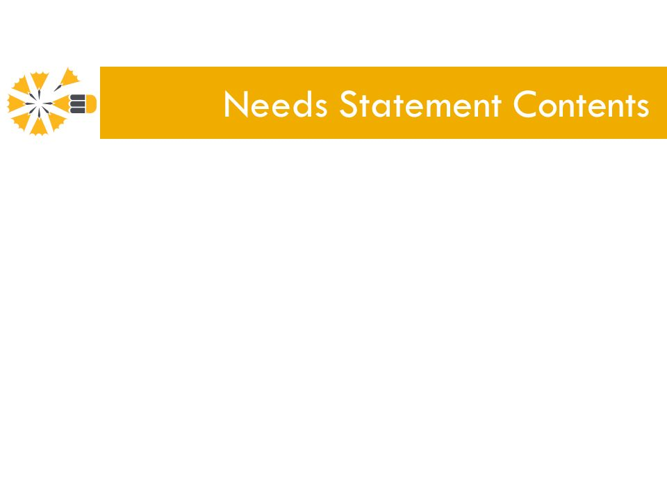 Needs Statement Contents