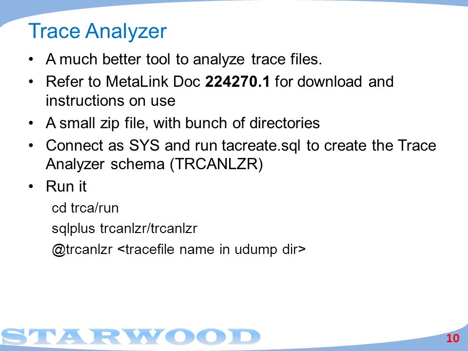 Trace Analyzer A much better tool to analyze trace files.