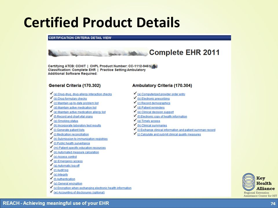 REACH - Achieving meaningful use of your EHR 74 Certified Product Details