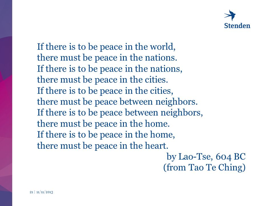 11/11/ | If there is to be peace in the world, there must be peace in the nations.