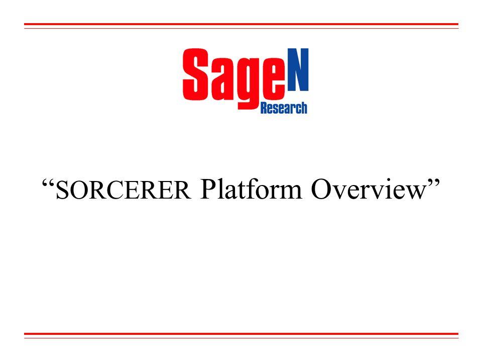 SORCERER Platform Overview