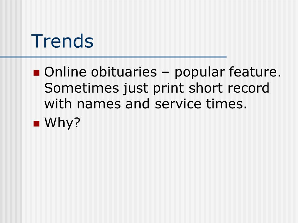 Trends Online obituaries – popular feature.
