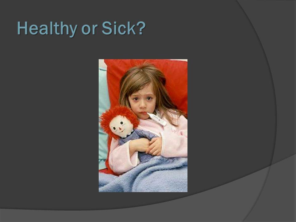 Healthy or Sick?