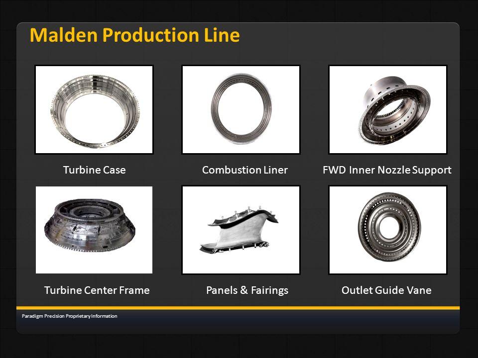 Malden Production Line Turbine CaseCombustion LinerFWD Inner Nozzle Support Turbine Center FramePanels & FairingsOutlet Guide Vane Paradigm Precision
