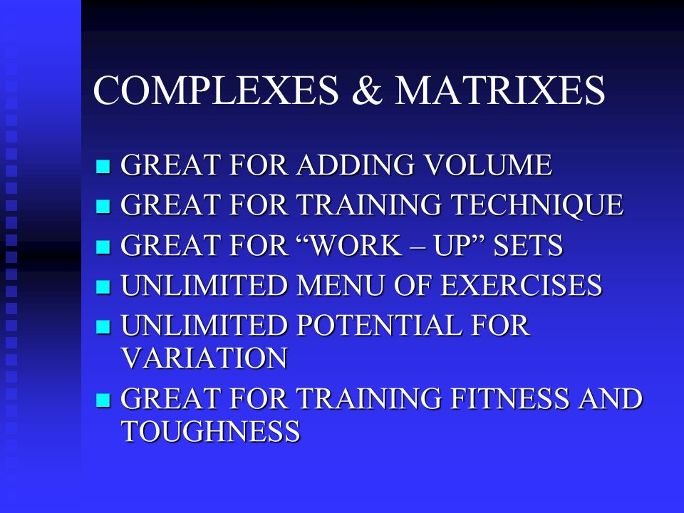 DUMBBELL MATRIXES/COMPLEXES JUMPS SQUATS LUNGES /STEP-UPS OLYMPIC TECHNIQUES