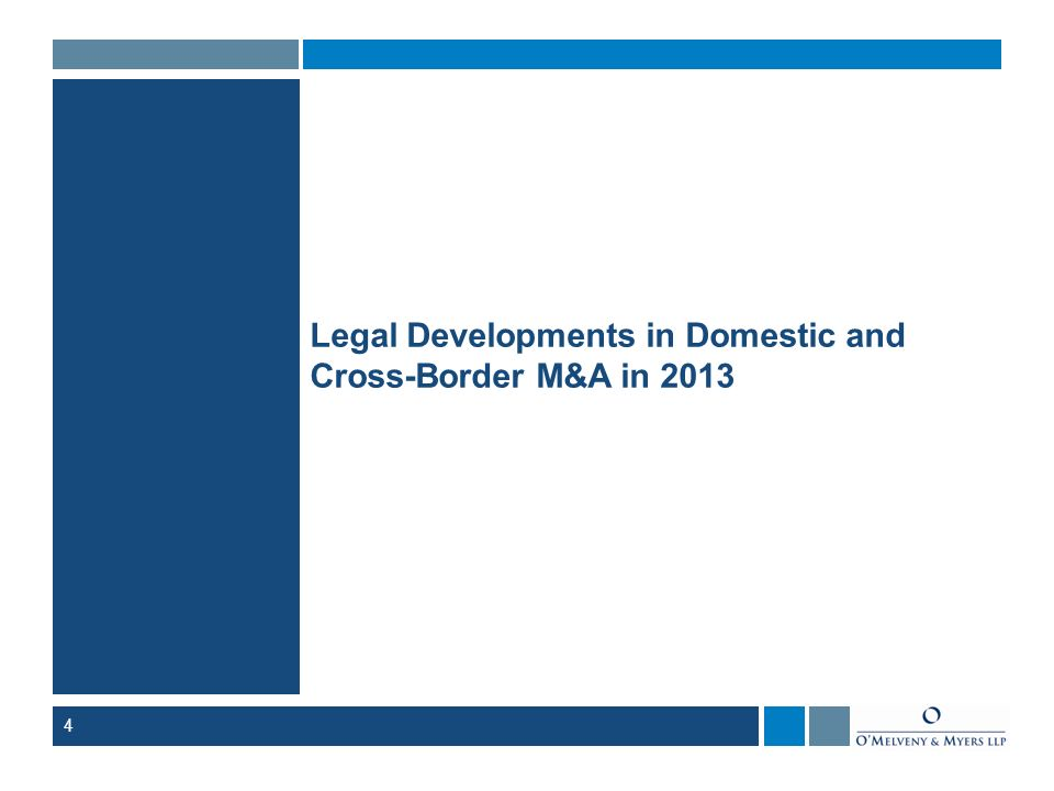 4 Legal Developments in Domestic and Cross-Border M&A in 2013