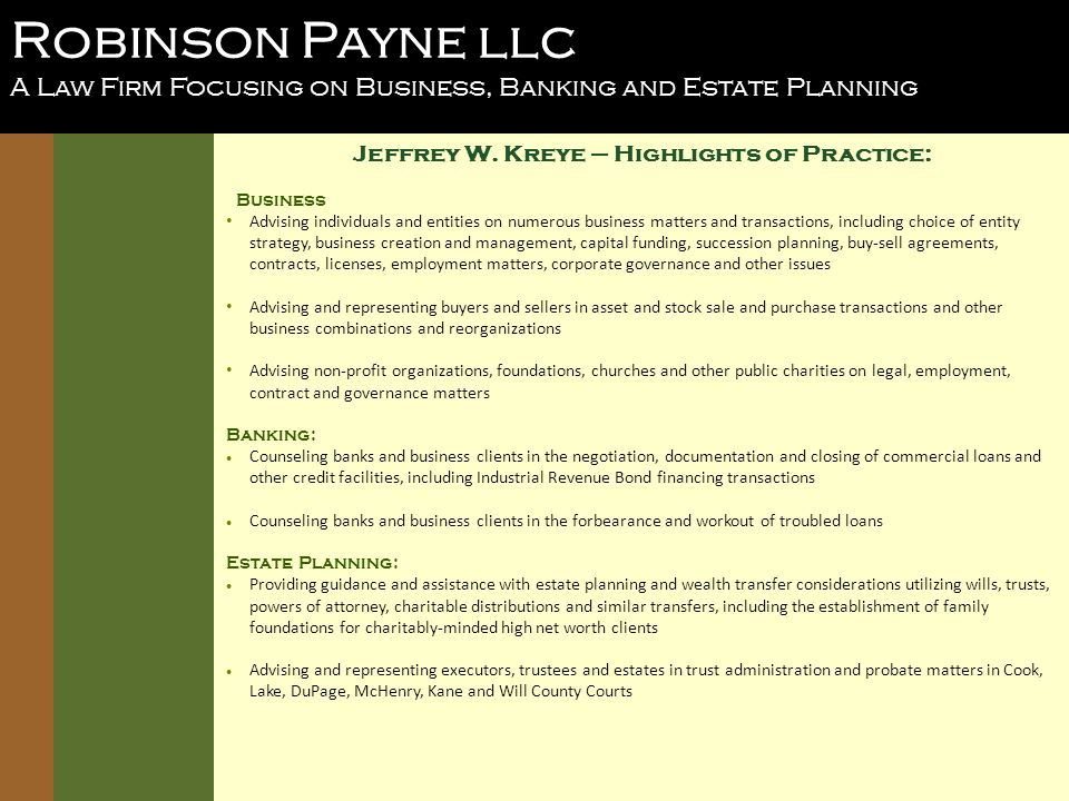 Robinson Payne llc A Law Firm Focusing on Business, Banking and Estate Planning Jeffrey W.