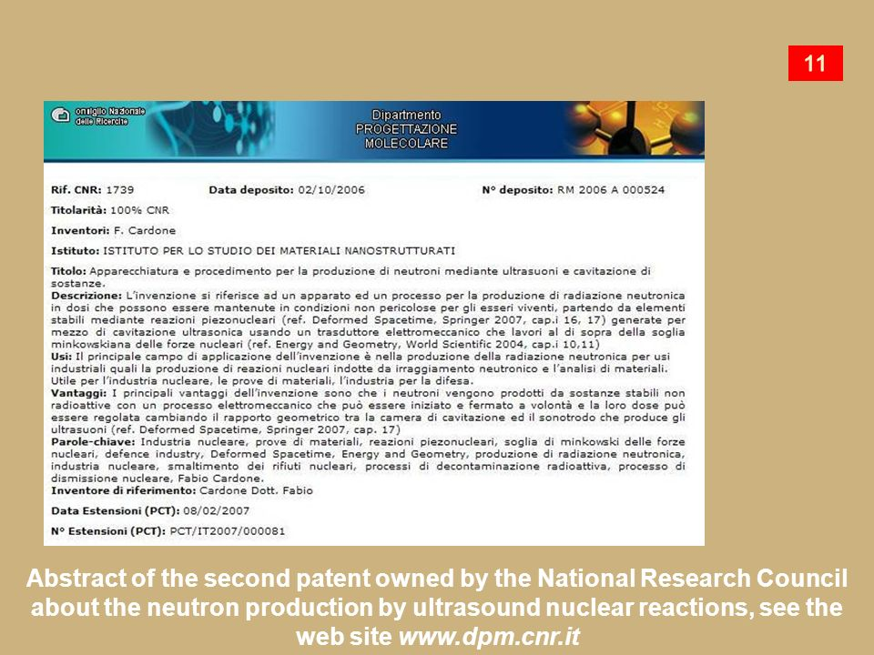 Abstract of the second patent owned by the National Research Council about the neutron production by ultrasound nuclear reactions, see the web site ww