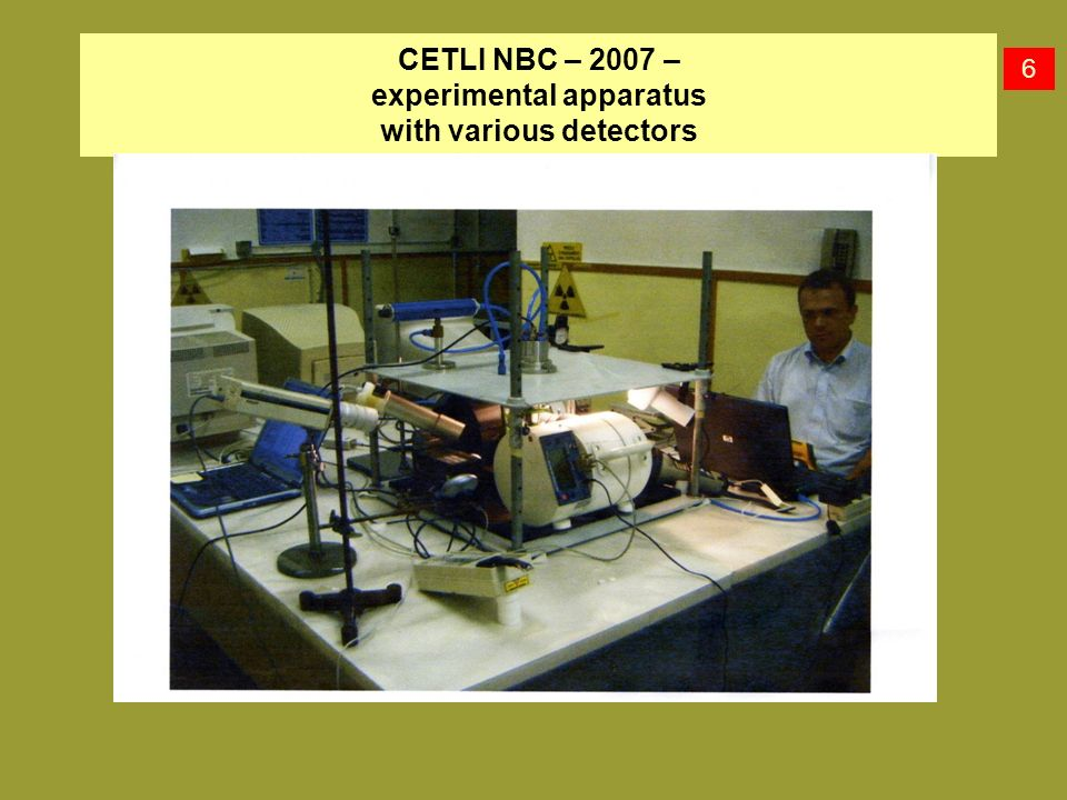 CETLI NBC – 2007 – experimental apparatus with various detectors 6