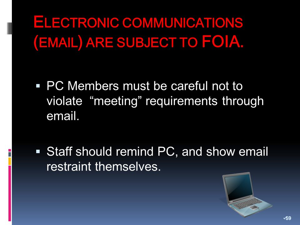 PC Members must be careful not to violate meeting requirements through email.