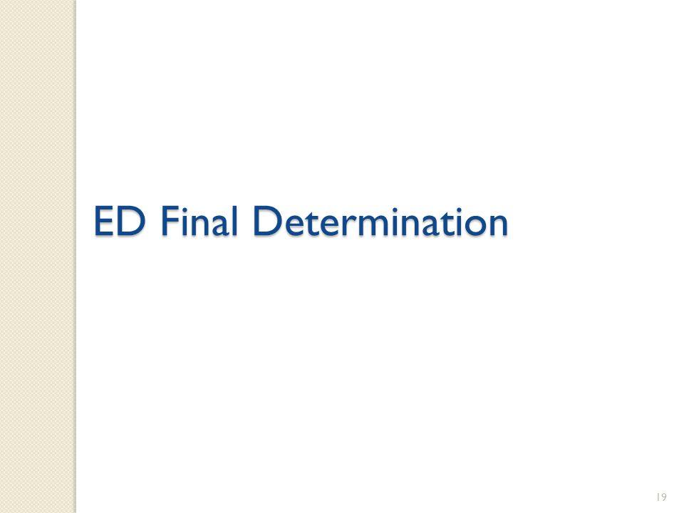 19 ED Final Determination