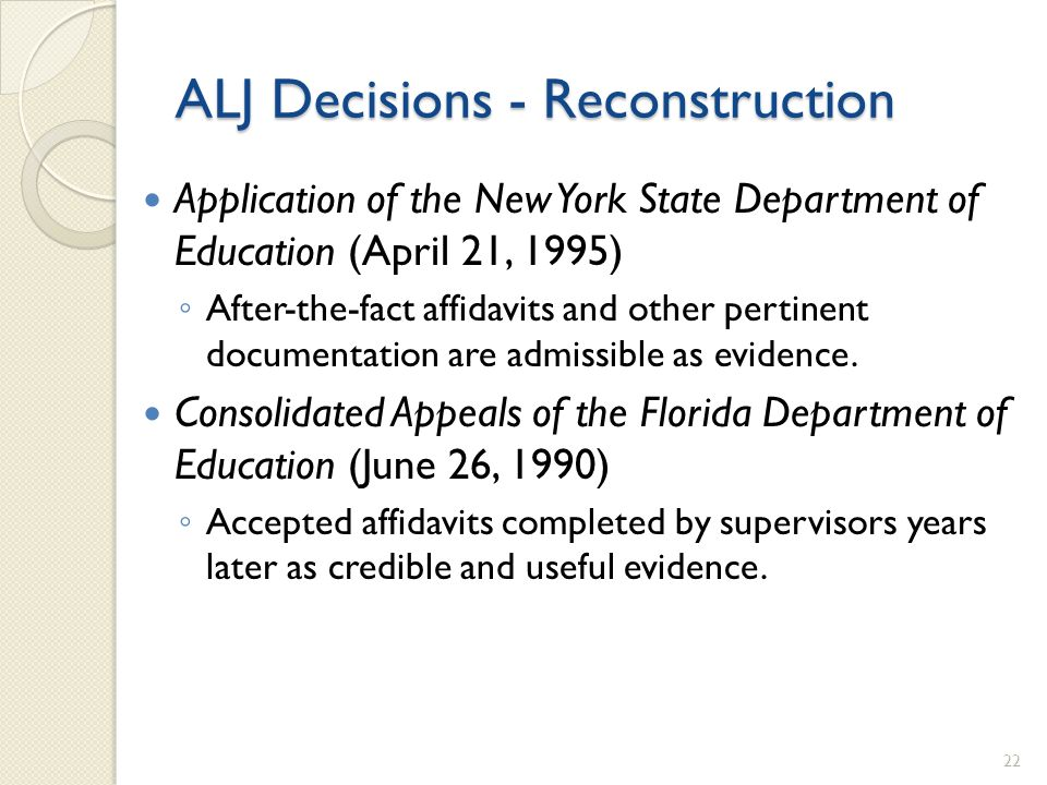 ALJ Decisions - Reconstruction Application of the New York State Department of Education (April 21, 1995) After-the-fact affidavits and other pertinen