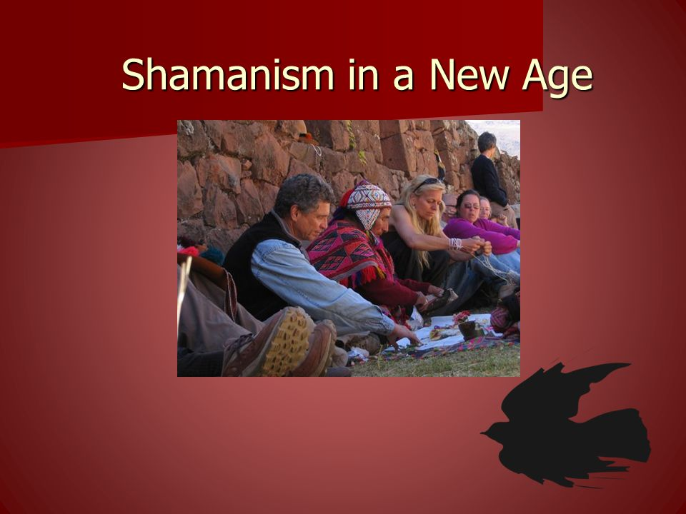 Shamanism in a New Age