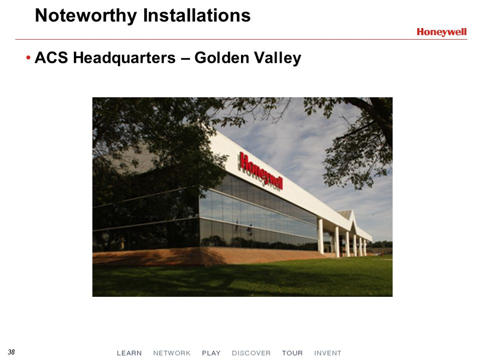 38 Noteworthy Installations ACS Headquarters – Golden Valley