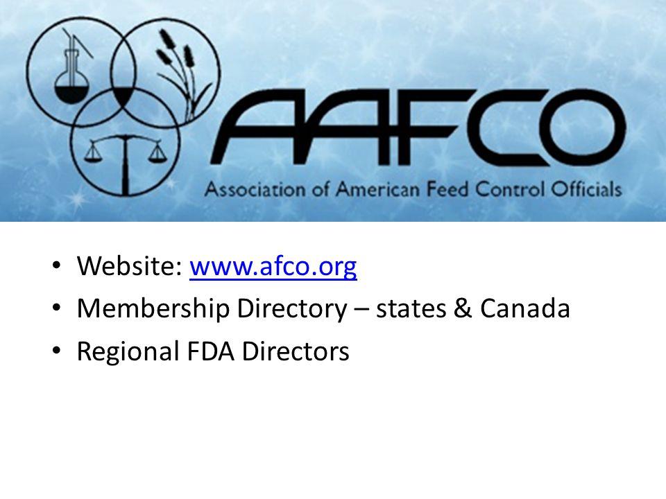 Website: www.afco.orgwww.afco.org Membership Directory – states & Canada Regional FDA Directors