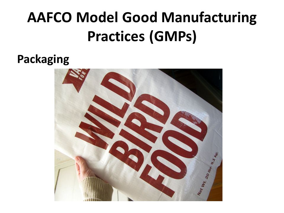 AAFCO Model Good Manufacturing Practices (GMPs) Packaging