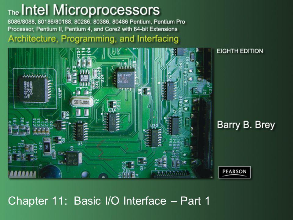 Chapter 11: Basic I/O Interface – Part 1