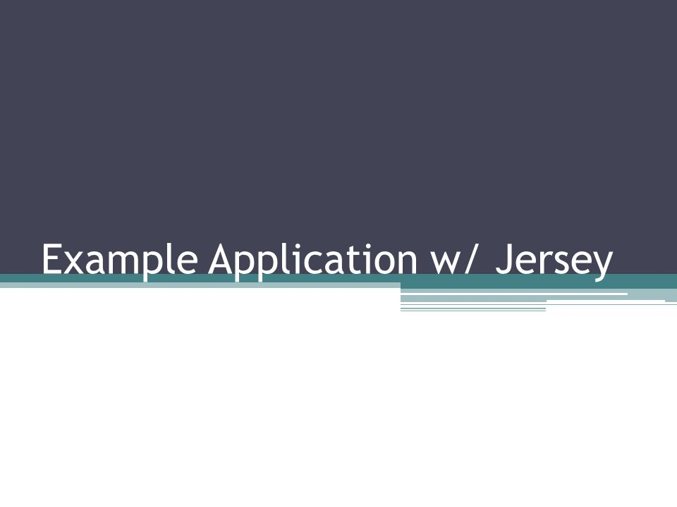 Example Application w/ Jersey