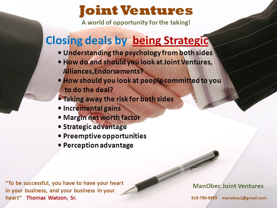 ManObec Joint Ventures 519-790-8955 manobec1@gmail.com To be successful, you have to have your heart in your business, and your business in your heart