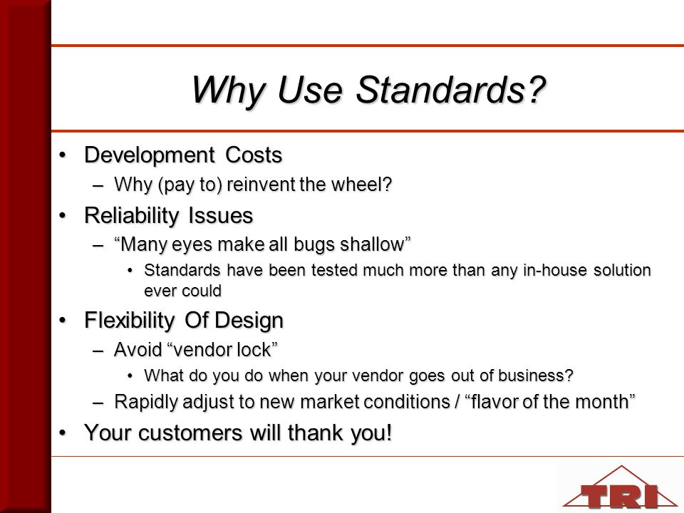 When To Not Use Standards.