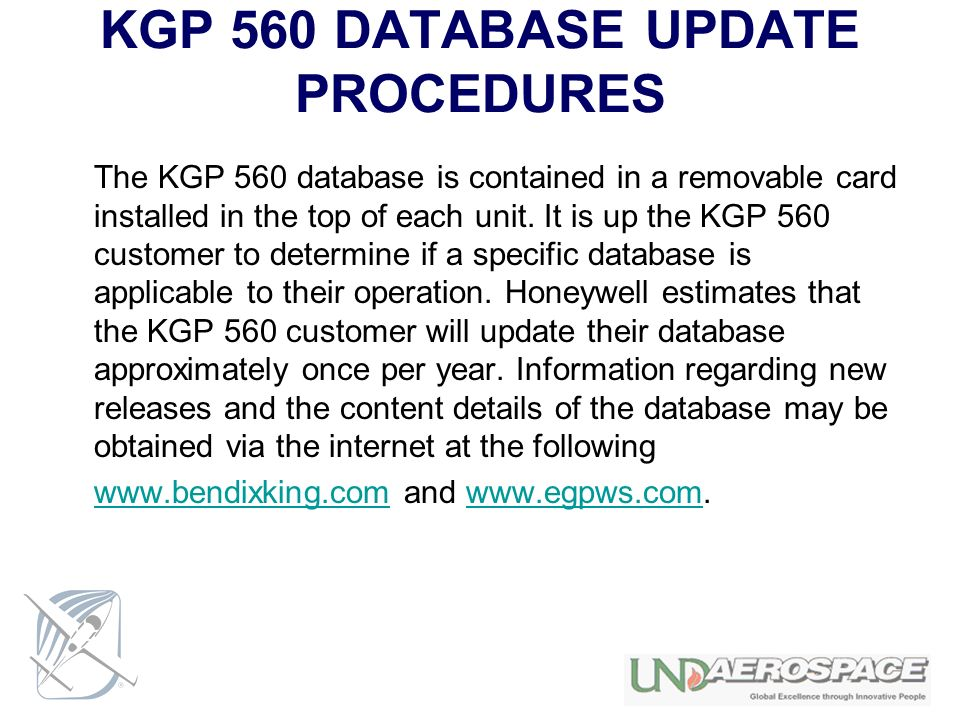 KGP 560 DATABASE UPDATE PROCEDURES The KGP 560 database is contained in a removable card installed in the top of each unit. It is up the KGP 560 custo