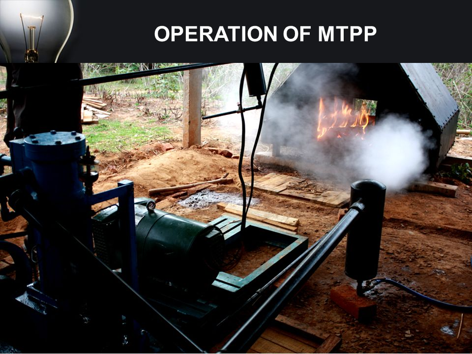 OPERATION OF MTPP