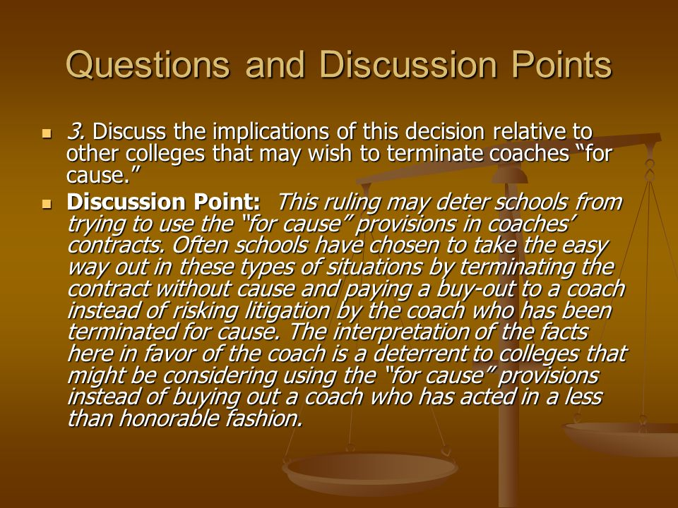 Questions and Discussion Points 2. Discuss how Ohio State could have strengthened its grounds for termination for cause. 2. Discuss how Ohio State cou