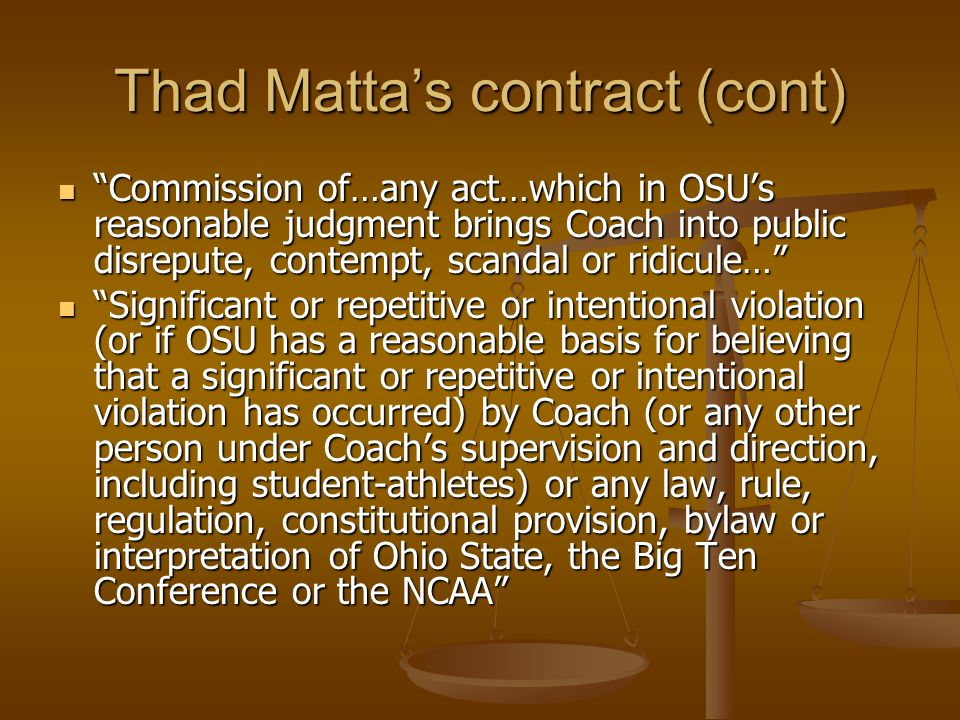 OBrien Contract v. Thad Matta Contract Negotiation of the termination clauses is a critical undertaking Negotiation of the termination clauses is a cr