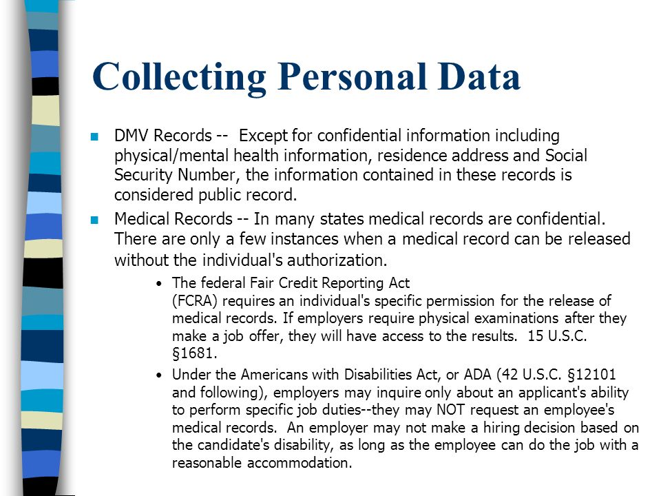 Collecting Personal Data – Cont.