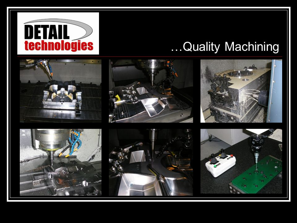…Quality Machining