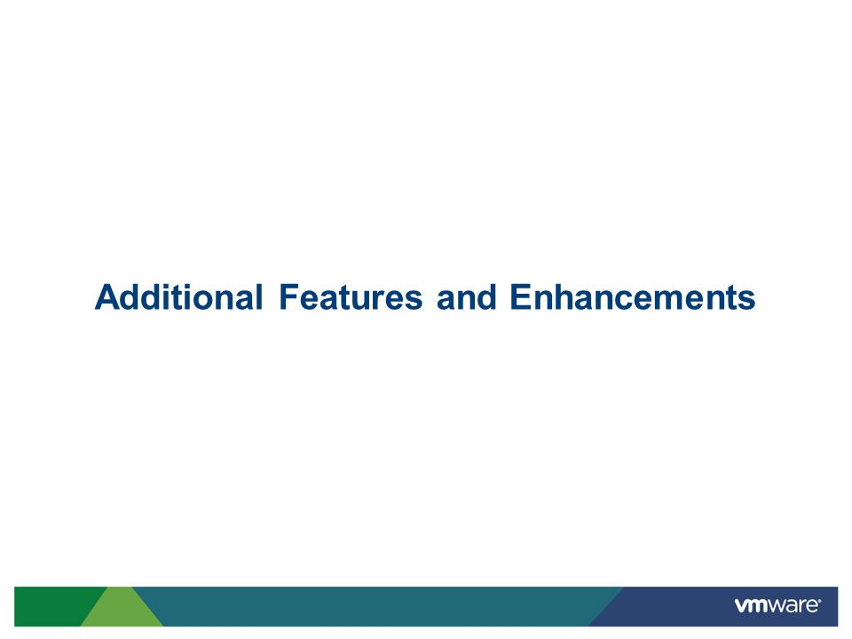 Additional Features and Enhancements