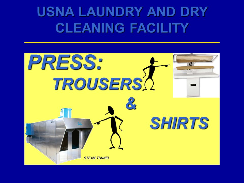 USNA LAUNDRY AND DRY CLEANING FACILITY PRESS:TROUSERS&SHIRTS STEAM TUNNEL