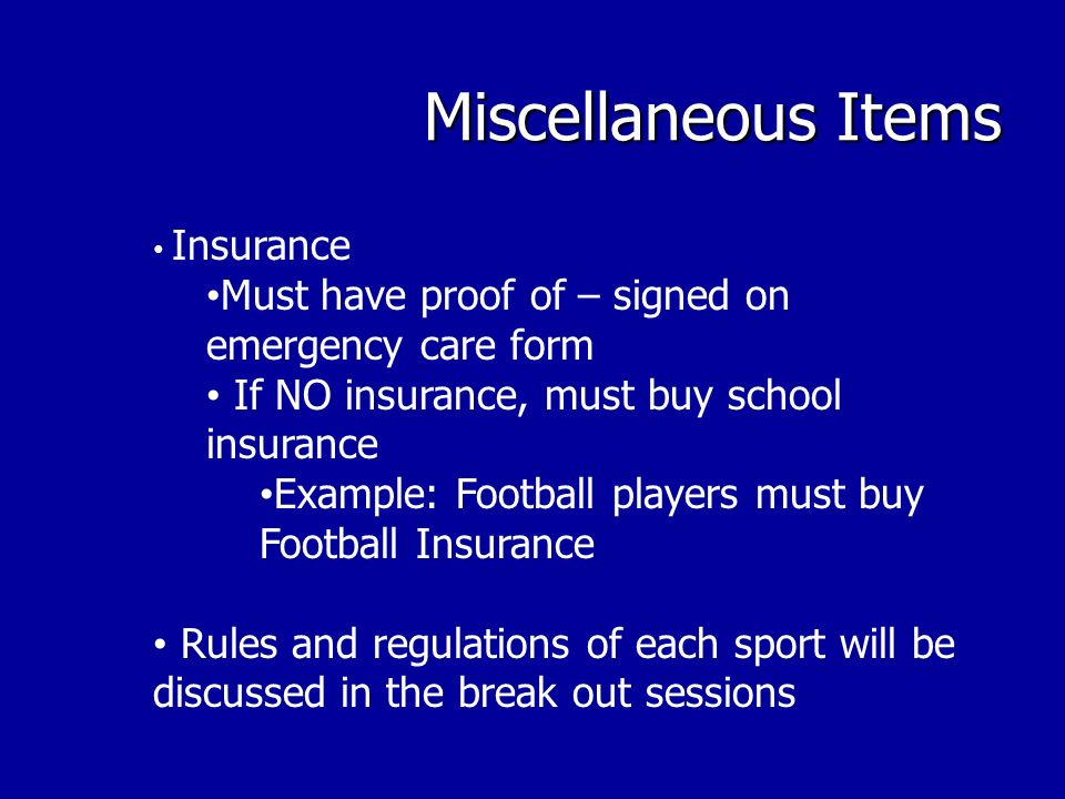 Miscellaneous Items Parent Concerns Coaches are NOT to be approached before/after games or practices PLEASE call the main office 338-0114 & schedule an appointment IF the concern is about playing time, the student athlete must go to the coach & discuss it with the coach – it ends there.