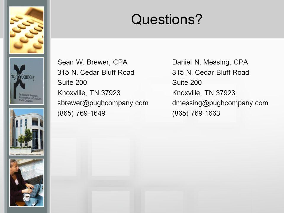 Questions. Sean W. Brewer, CPA 315 N.