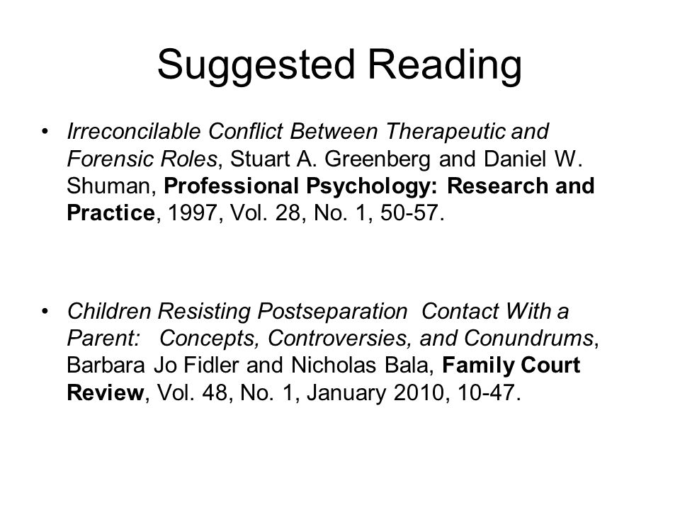 Suggested Reading Irreconcilable Conflict Between Therapeutic and Forensic Roles, Stuart A.