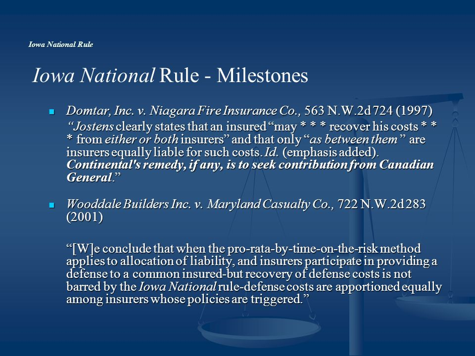 Iowa National Rule Domtar, Inc. v. Niagara Fire Insurance Co., 563 N.W.2d 724 (1997) Domtar, Inc.