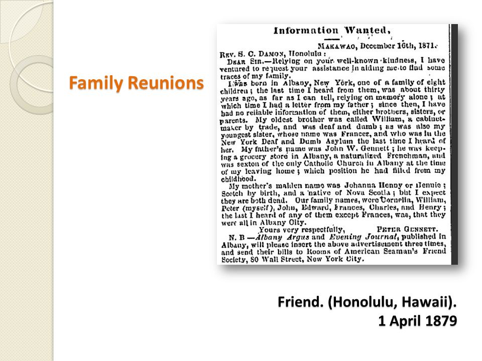 Friend. (Honolulu, Hawaii). 1 April 1879 Friend. (Honolulu, Hawaii). 1 April 1879 Family Reunions Family Reunions