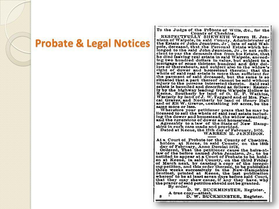 Probate & Legal Notices Probate & Legal Notices