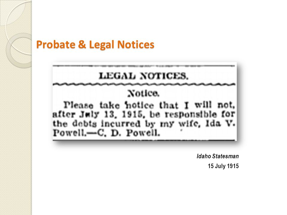 Probate & Legal Notices Probate & Legal Notices Idaho Statesman 15 July 1915