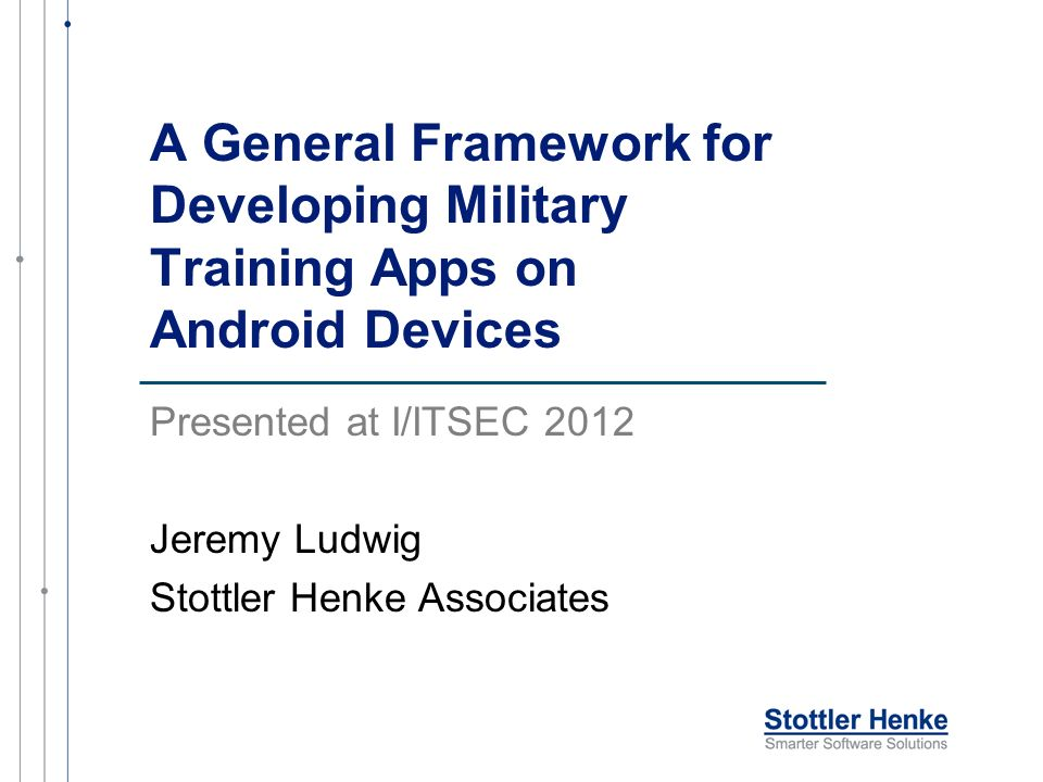 App Framework Activities driven by content References Videos Flash Cards Quiz Show