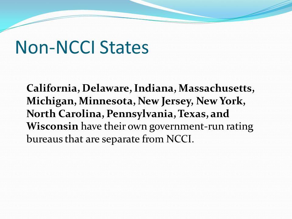 Non-NCCI States California, Delaware, Indiana, Massachusetts, Michigan, Minnesota, New Jersey, New York, North Carolina, Pennsylvania, Texas, and Wisc