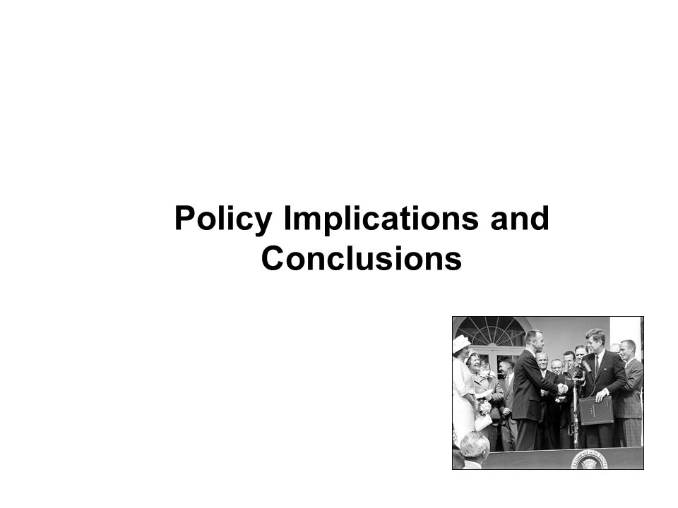 Policy Implications and Conclusions