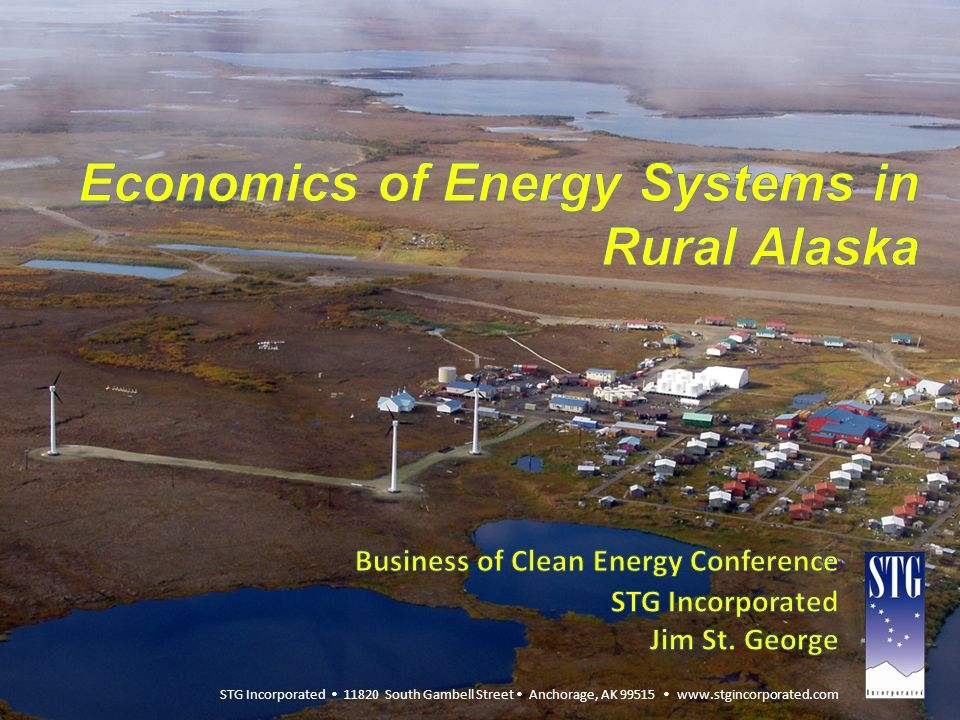 Presentation Overview Background on STG Alaska Utility Scale Wind Systems – STG Involvement – Project Costing Innovation through Construction Process Rural Infrastructure Spending Trends Challenges and Opportunities