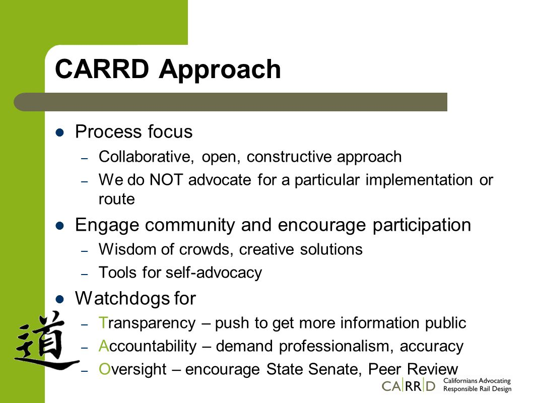 CARRD Approach Process focus – Collaborative, open, constructive approach – We do NOT advocate for a particular implementation or route Engage communi